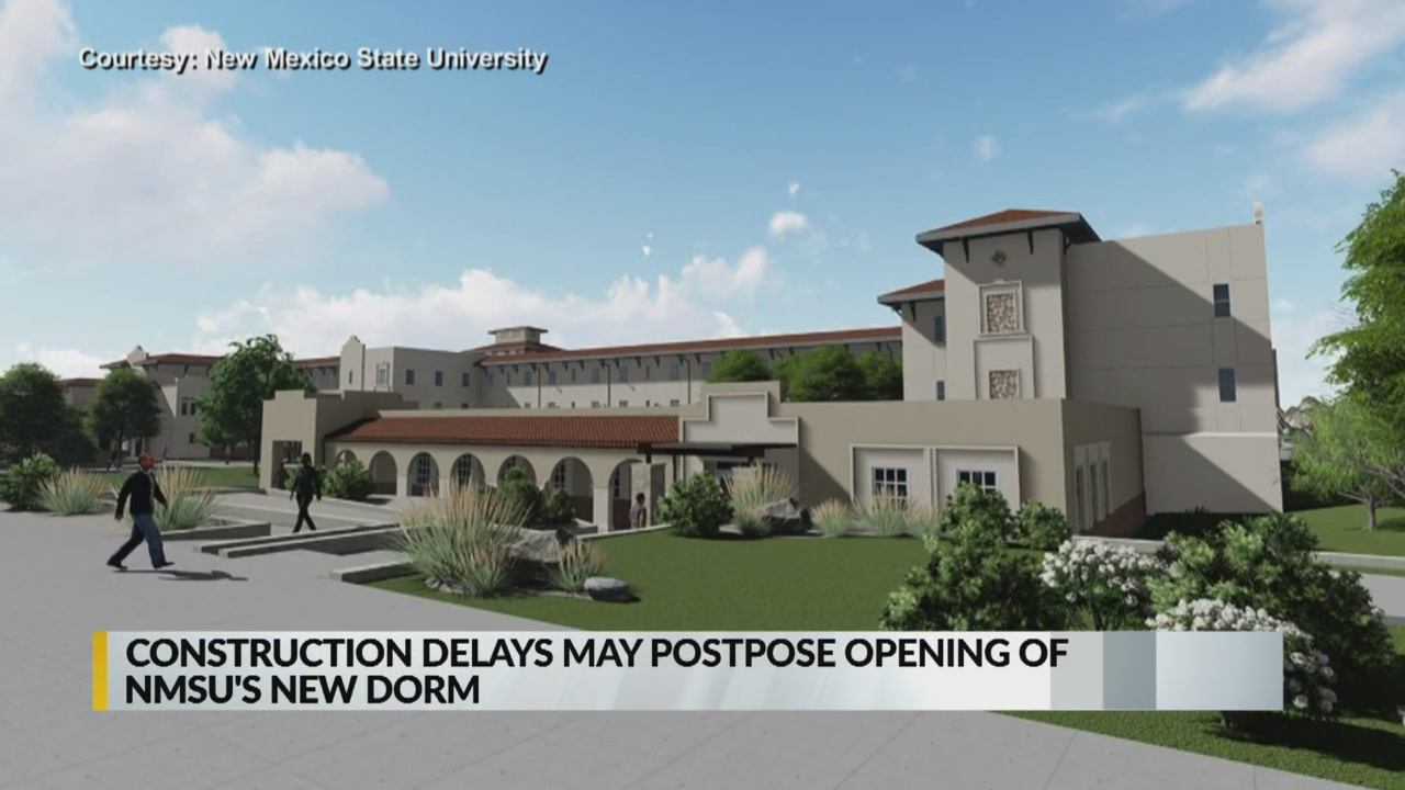 Nmsu Forced To Delay Opening Of New Dormitory Krqe News 13