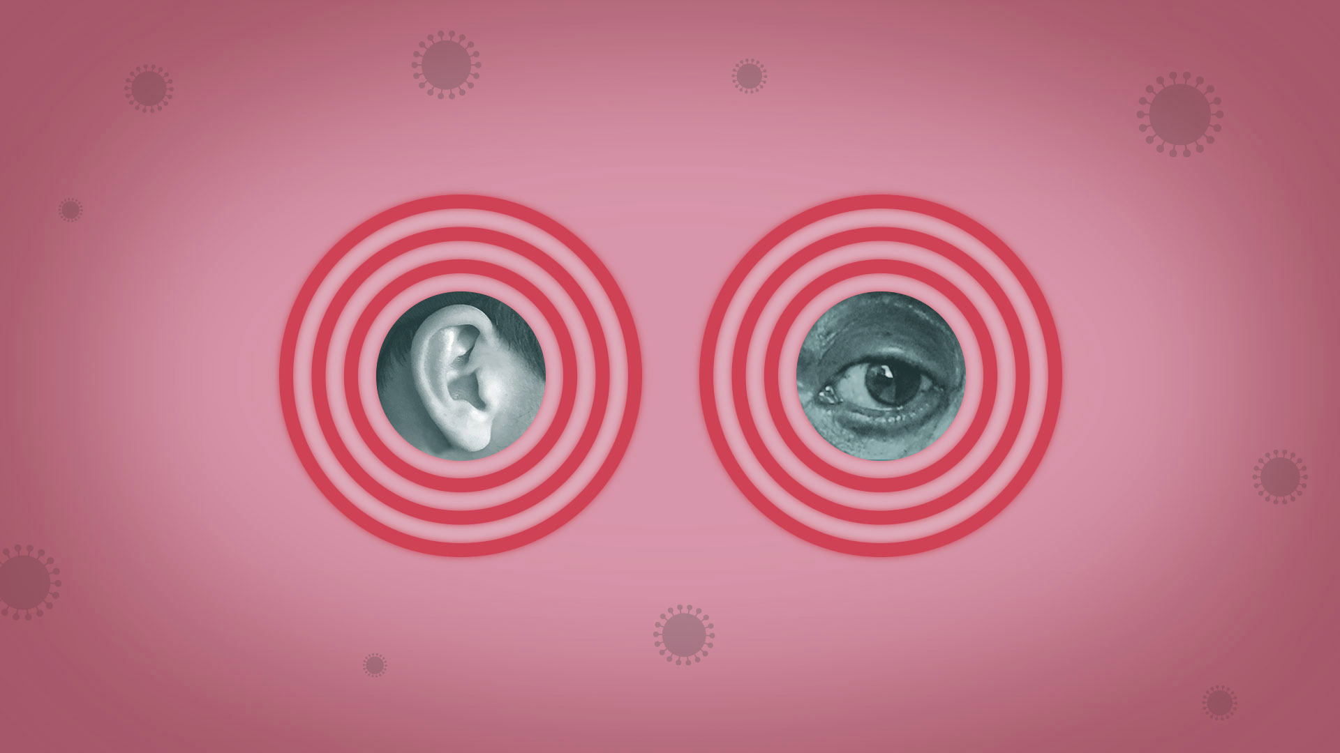 VIRUS OUTBREAK VIRAL QUESTIONS EARS AND EYES